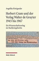 Herbert Cram und der Verlag Walter de Gruyter 1945 bis 1967