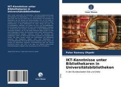 IKT-Kenntnisse unter Bibliothekaren in Universitätsbibliotheken