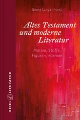 Altes Testament und moderne Literatur