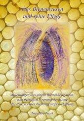 Das Bienenwesen und seine Pflege