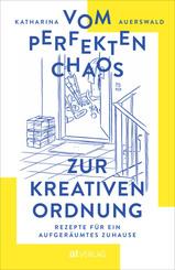 Vom perfekten Chaos zur kreativen Ordnung