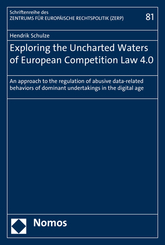 Exploring the Uncharted Waters of European Competition Law 4.0