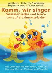 Komm, wir singen Sommerlieder und freu'n uns auf die Sommerferien
