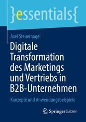 Digitale Transformation des Marketings und Vertriebs in B2B-Unternehmen