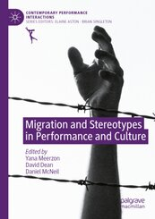 Migration and Stereotypes in Performance and Culture