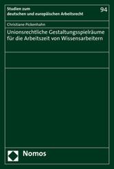 Unionsrechtliche Gestaltungsspielräume für die Arbeitszeit von Wissensarbeitern