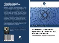 Sicherheitsrahmen für Telemedizin, eHealth und Wellness-Dienste