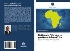 Nationale Führung im postkolonialen Afrika