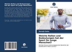Welche Rollen und Bedeutungen hat der Sport für junge Menschen?