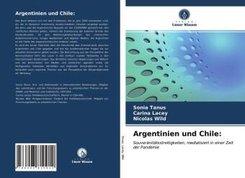 Argentinien und Chile: