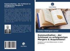 Kommunikation - der Schlüssel zu erfolgreichen Mergers & Acquisitions?