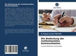 Die Bedeutung der institutionellen Kommunikation