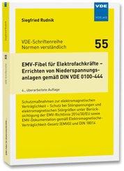 EMV-Fibel für Elektrofachkräfte - Errichten von Niederspannungsanlagen gemäß DIN VDE 0100-444