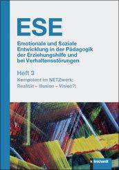 Emotionale und Soziale Entwicklung in der Pädagogik der Erziehungshilfe und bei Verhaltensstörungen Heft 3