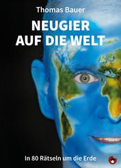 Neugier auf die Welt, m. 1 Audio-CD