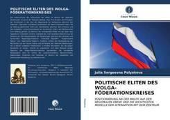 POLITISCHE ELITEN DES WOLGA-FÖDERATIONSKREISES