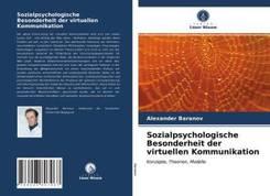 Sozialpsychologische Besonderheit der virtuellen Kommunikation