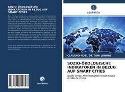 SOZIO-ÖKOLOGISCHE INDIKATOREN IN BEZUG AUF SMART CITIES