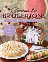 Teatime bei Bridgertons - Das inoffizielle Koch- und Backbuch zur Netflix Erfolgsserie Bridgerton