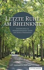 Letzte Ruhe am Rheinknie