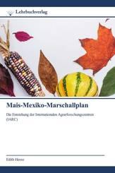 Mais-Mexiko-Marschallplan