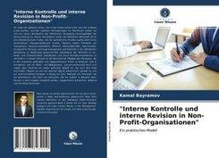 """""""Interne Kontrolle und interne Revision in Non-Profit-Organisationen"""""""