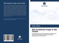 Die kurdische Frage in der Türkei