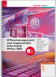 Officemanagement und angewandte Informatik 3 HAS Office 365 + TRAUNER-DigiBox