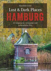 Lost & Dark Places Hamburg