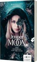 Juniper Moon 1: Das Geheimnis von Arcanum
