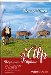 Wege zum Alpkäse Berner Alpen