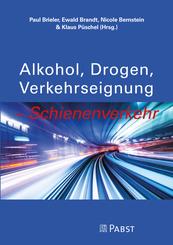 """""""Alkohol, Drogen, Verkehrseignung - Schienenverkehr"""""""