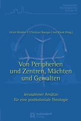 Peripherien und Zentren, Mächten und Gewalten
