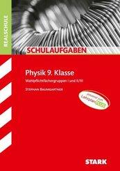 STARK Schulaufgaben Realschule - Physik 9. Klasse