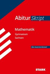 STARK AbiturSkript - Mathematik - Sachsen