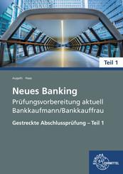 Neues Banking Prüfungsvorbereitung aktuell - Bankkaufmann/Bankkauffrau