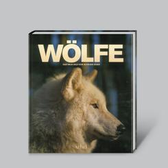 Wölfe - das neue Bild vom scheuen Jäger