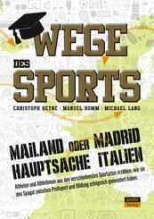 Wege des Sports