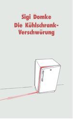 Die Kühlschrank-Verschwörung