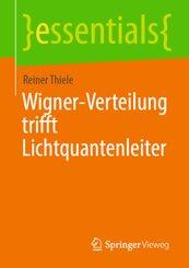Wigner-Verteilung trifft Lichtquantenleiter