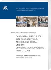 Das Zentralinstitut für Alte Geschichte und Archäologie (ZIAGA) und das Deutsche Archäologische Institut (DAI)