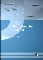Basiswissen im Notariat