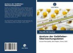 Analyse der Gelbfieber-Überwachungsdaten