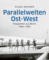 Parallelwelten Ost-West