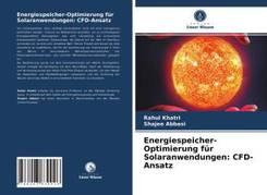 Energiespeicher-Optimierung für Solaranwendungen: CFD-Ansatz