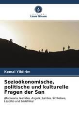 Sozioökonomische, politische und kulturelle Fragen der San