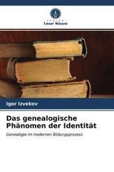 Das genealogische Phänomen der Identität