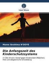 Die Anfangszeit des Kinderschutzsystems