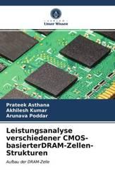 Leistungsanalyse verschiedener CMOS-basierterDRAM-Zellen-Strukturen