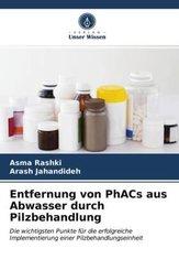 Entfernung von PhACs aus Abwasser durch Pilzbehandlung
